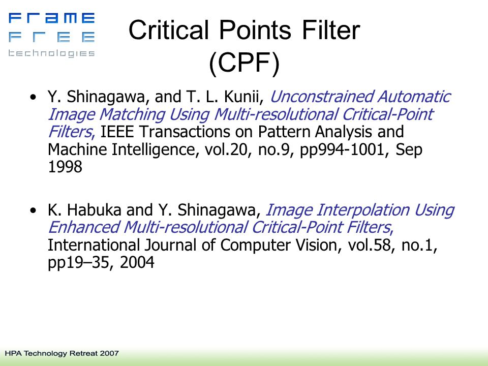 Critical Points Filter (CPF) Y. Shinagawa, and T.