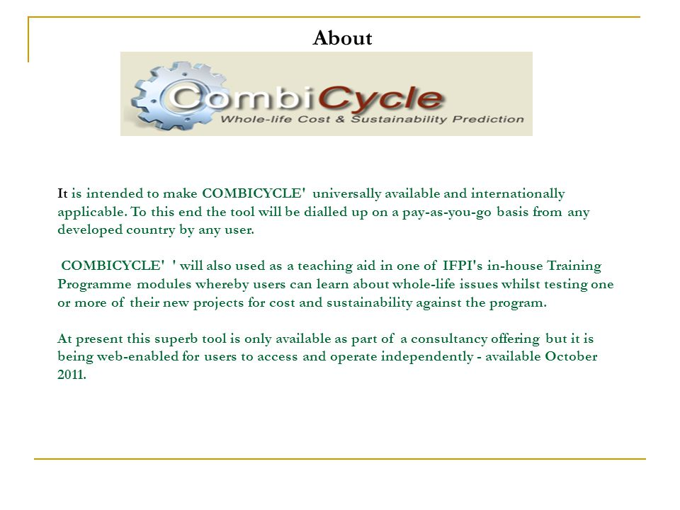 About It is intended to make COMBICYCLE universally available and internationally applicable.