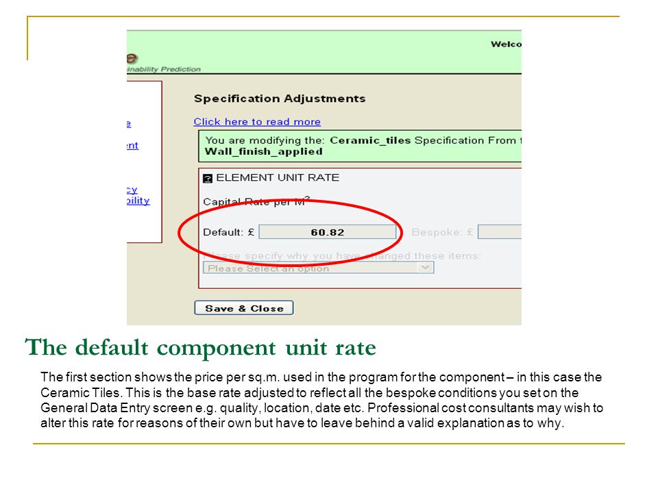 The default component unit rate The first section shows the price per sq.m.