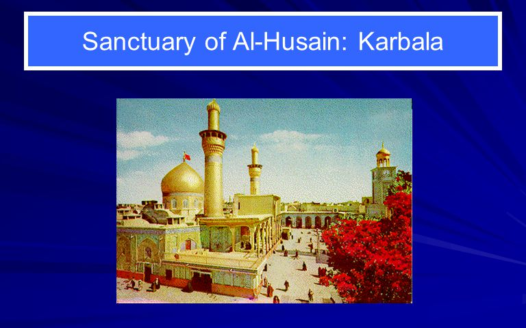 Sanctuary of Al-Husain: Karbala