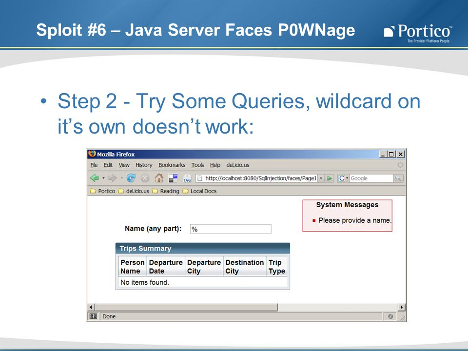 Sploit #6 – Java Server Faces P0WNage Step 2 - Try Some Queries, wildcard on its own doesnt work: