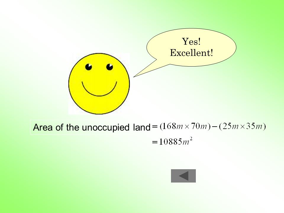 Yes! Excellent! Area of the unoccupied land