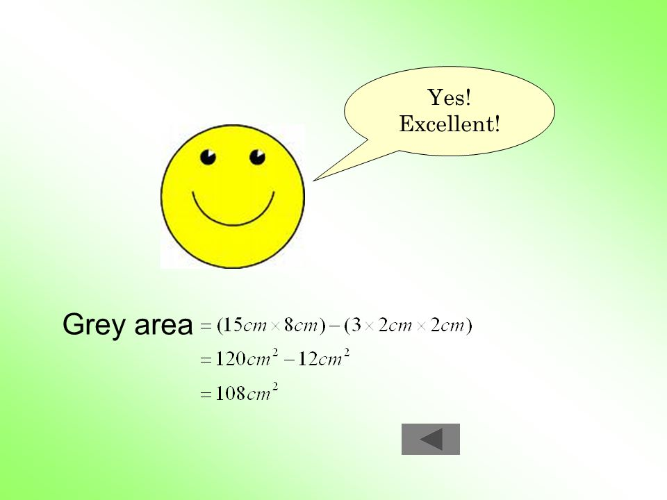 Yes! Excellent! Grey area