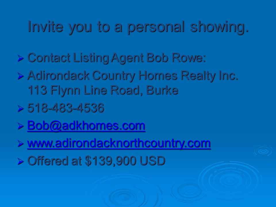 Invite you to a personal showing.