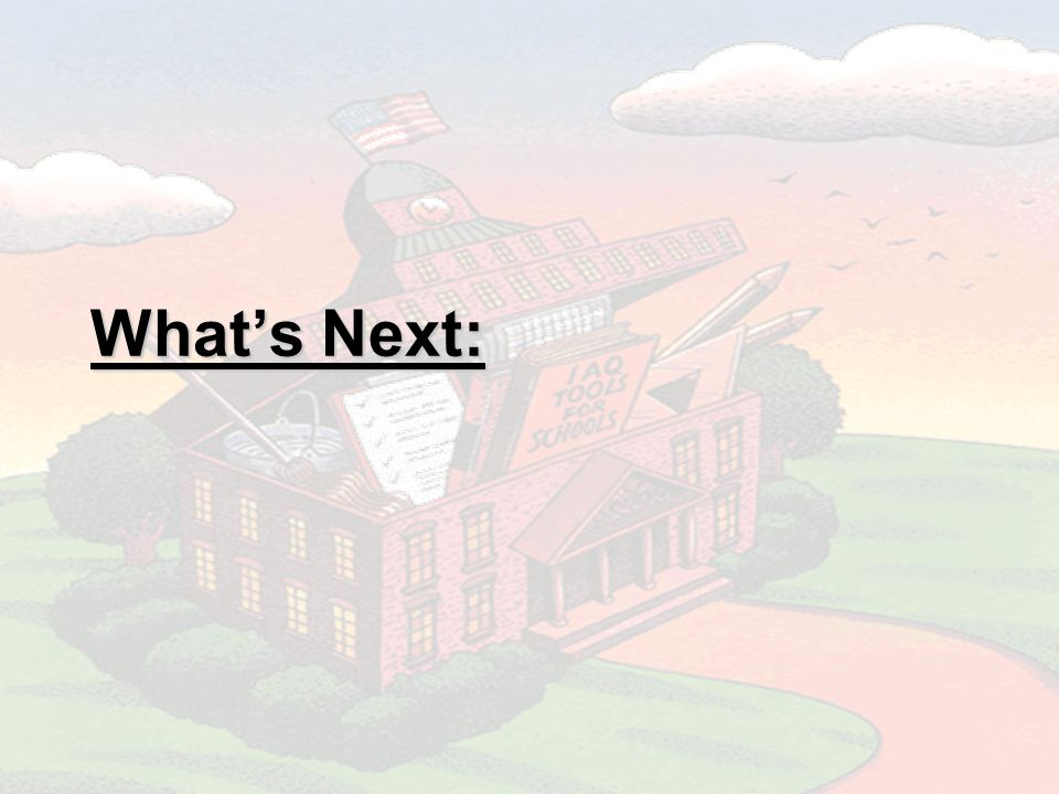 Whats Next: