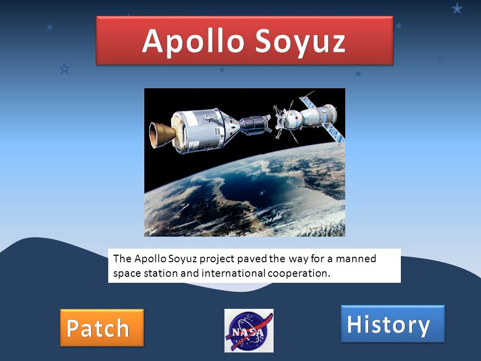 The Apollo Soyuz project paved the way for a manned space station and international cooperation.