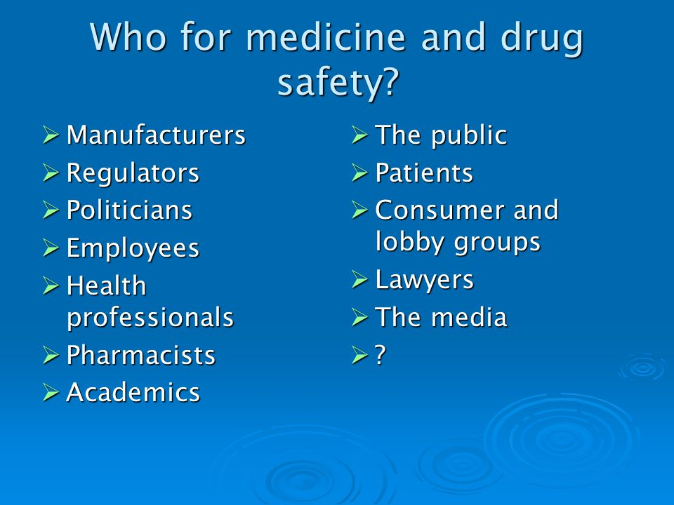 Who for medicine and drug safety.