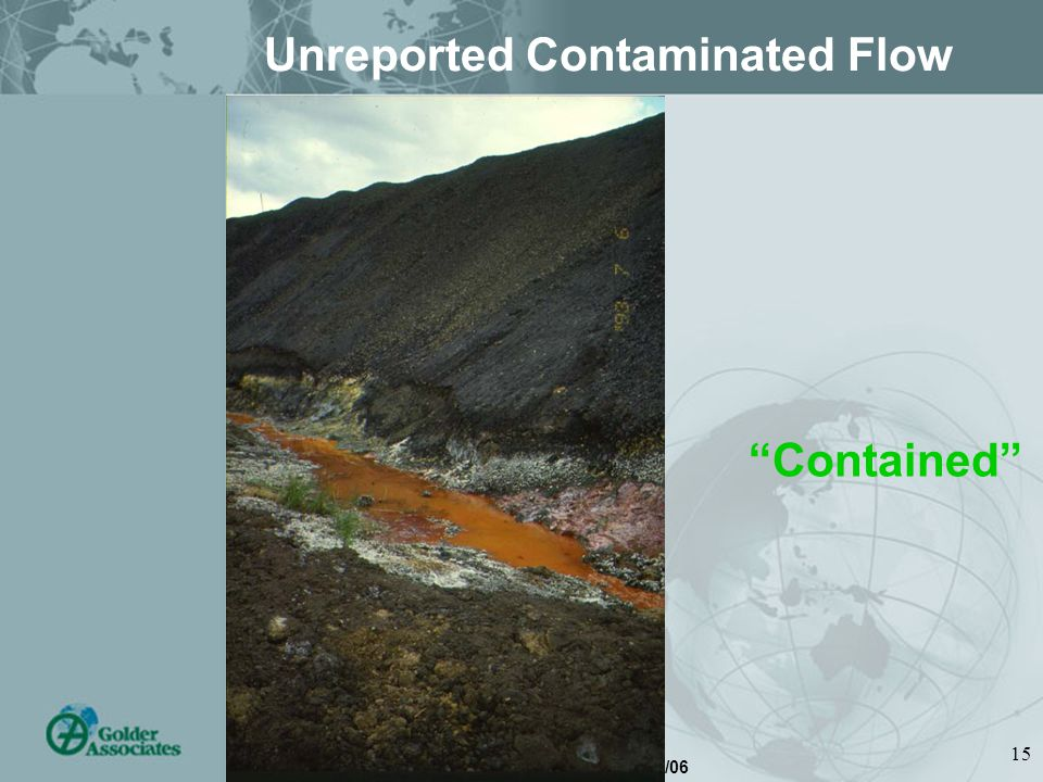 Tailings – Brisbane 28/02/06 15 Unreported Contaminated Flow Contained