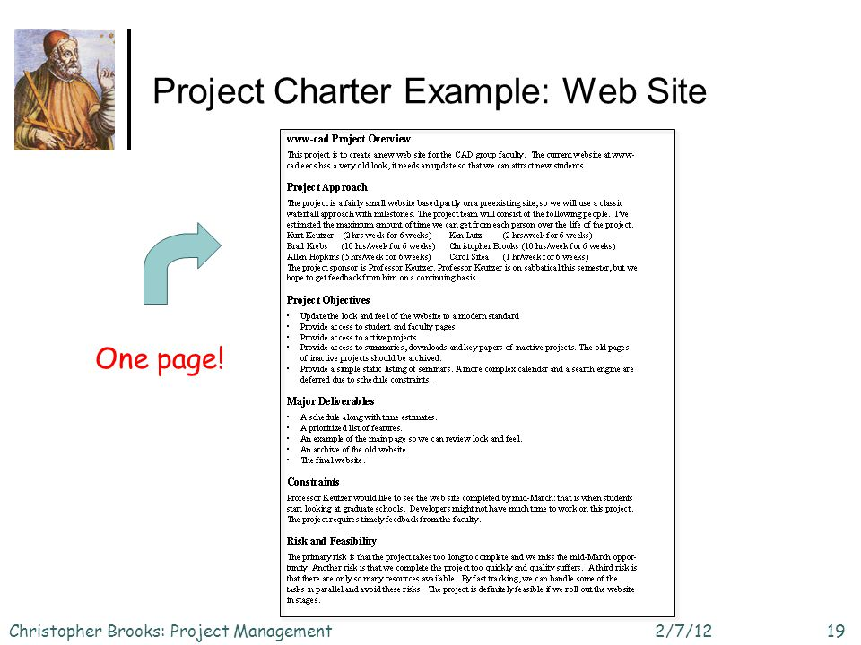 Project Charter Example: Web Site 2/7/12Christopher Brooks: Project Management19 One page!