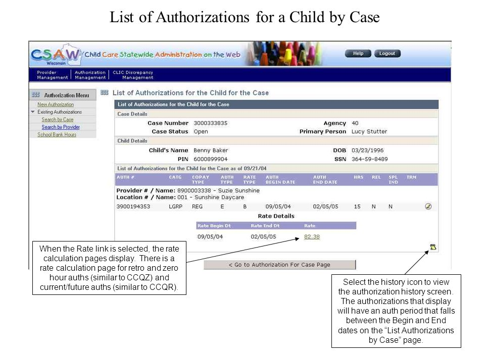 List of Authorizations for a Child by Case When the Rate link is selected, the rate calculation pages display.