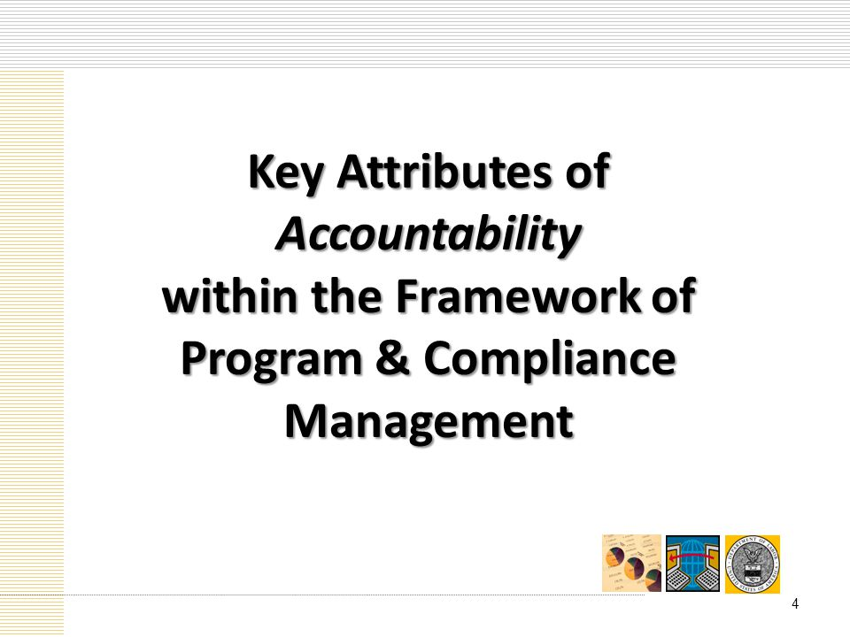 Key Attributes of Accountability within the Framework of Program & Compliance Management 4
