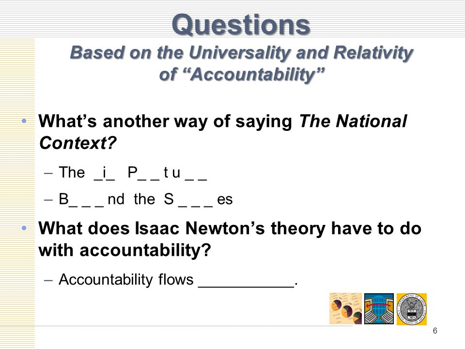 Questions Based on the Universality and Relativity of Accountability Whats another way of saying The National Context.