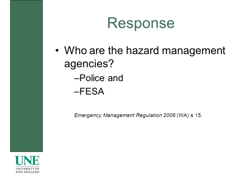 Response Who are the hazard management agencies.