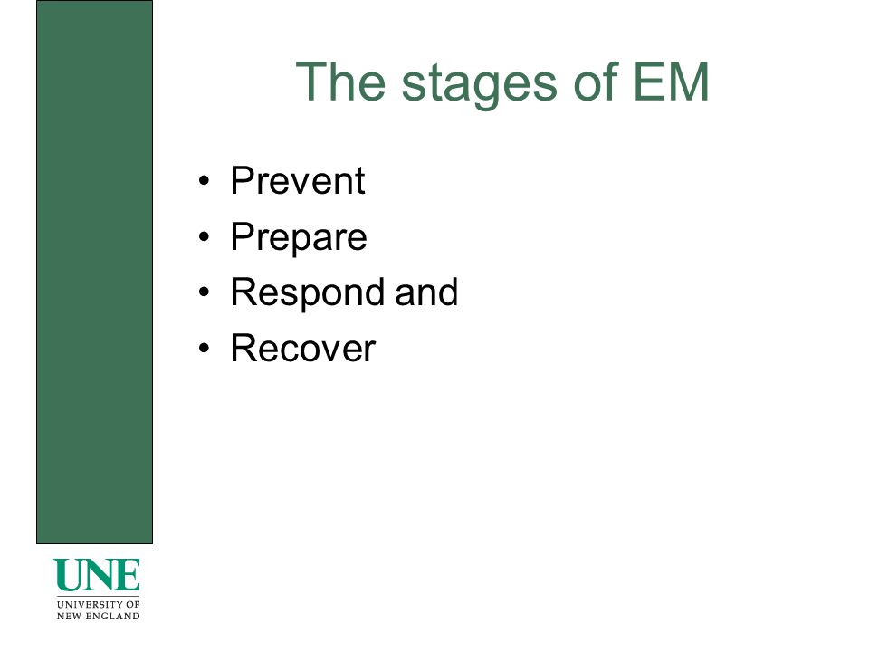 The stages of EM Prevent Prepare Respond and Recover
