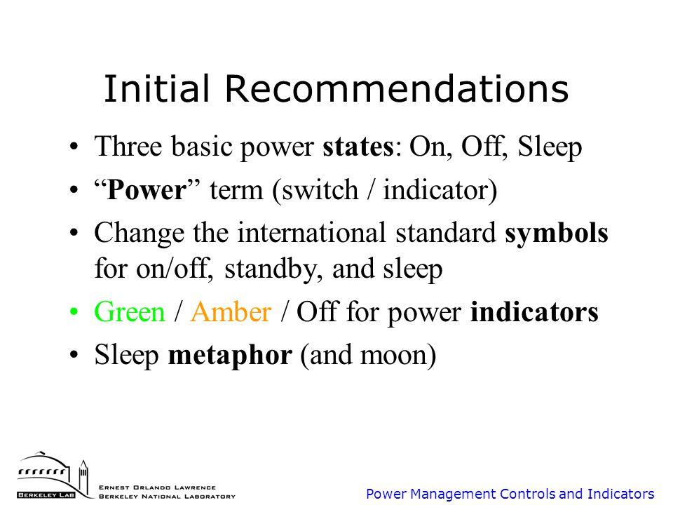 Power Management Controls Project Update August 2001 Bruce Nordman