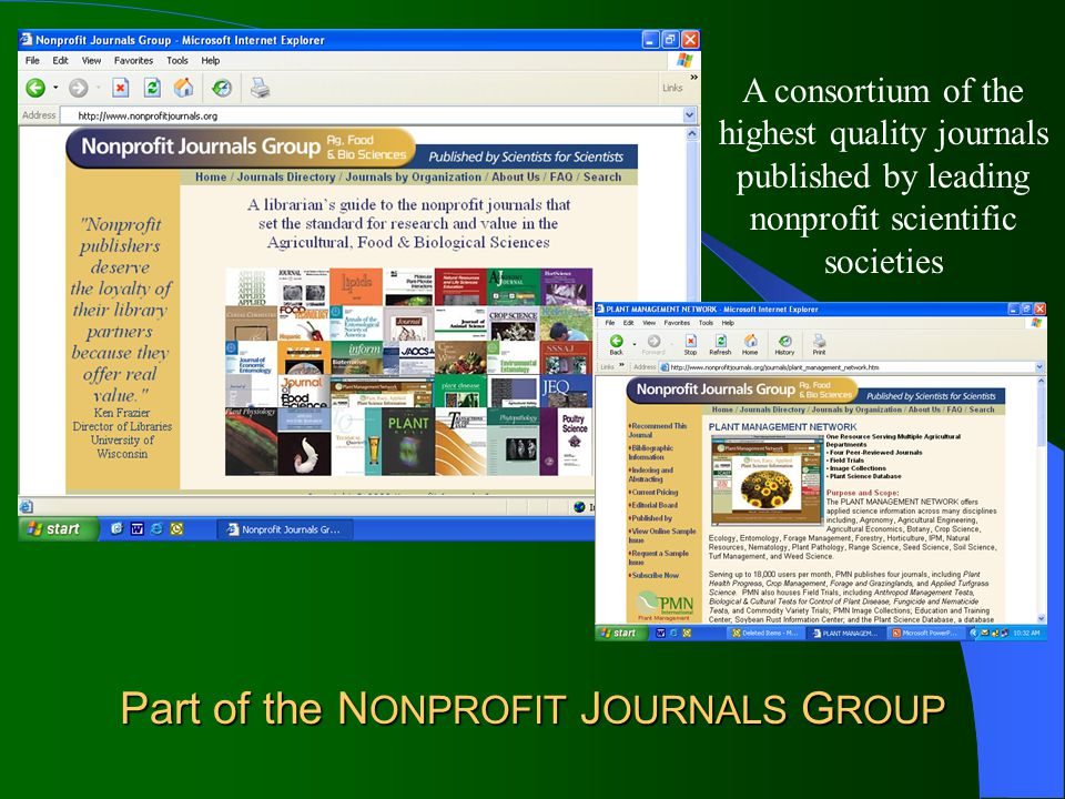 Nonprofit Journals Group Part of the N ONPROFIT J OURNALS G ROUP A consortium of the highest quality journals published by leading nonprofit scientific societies