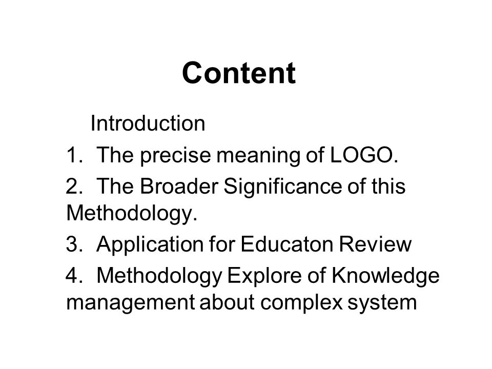 Content Introduction 1. The precise meaning of LOGO.