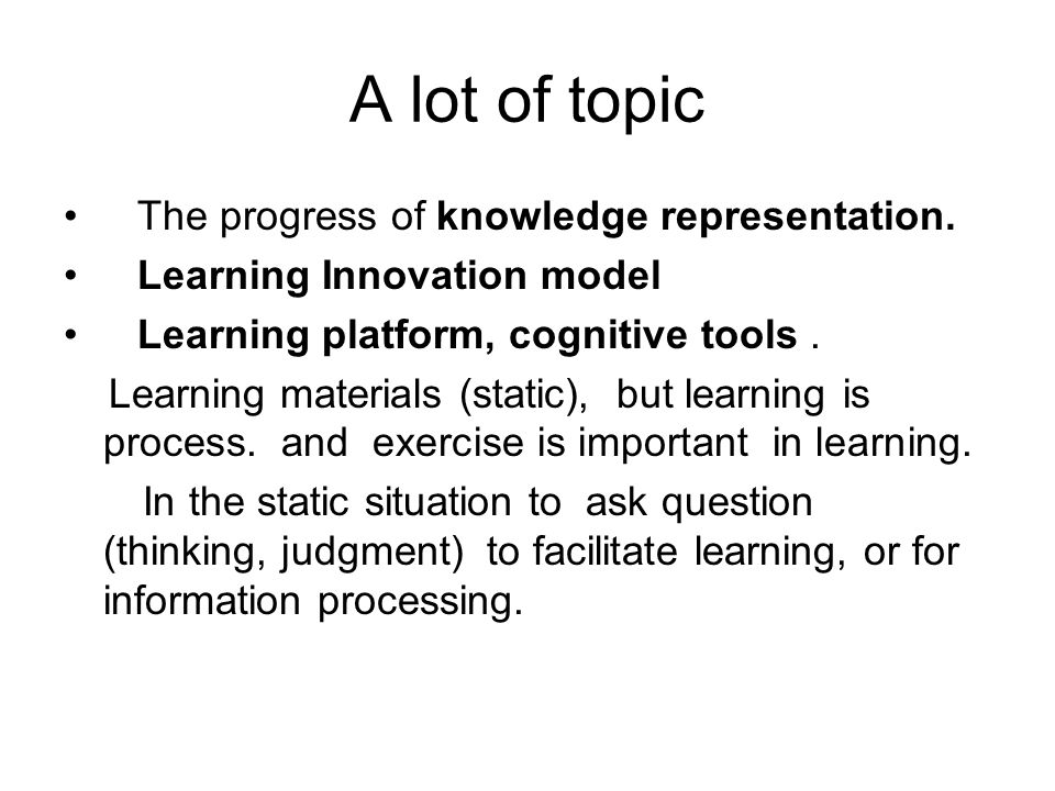 A lot of topic The progress of knowledge representation.