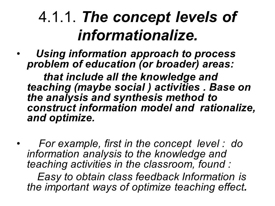 4.1.1. The concept levels of informationalize.