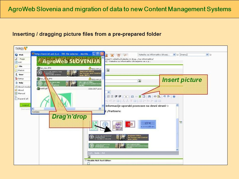 AgroWeb Slovenia and migration of data to new Content Management Systems Inserting / dragging picture files from a pre-prepared folder