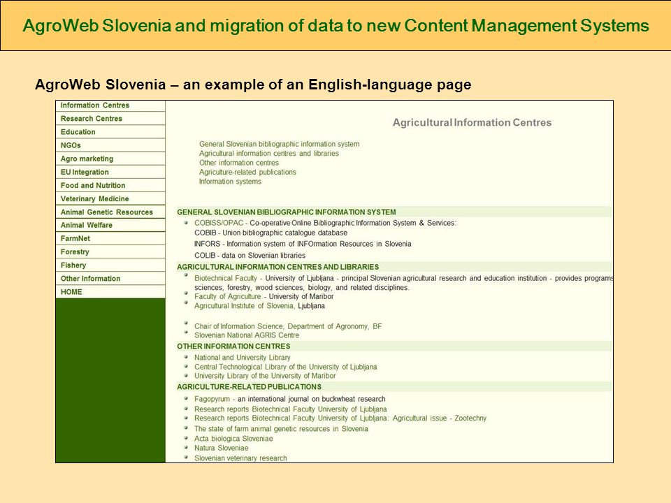 AgroWeb Slovenia and migration of data to new Content Management Systems AgroWeb Slovenia – an example of an English-language page