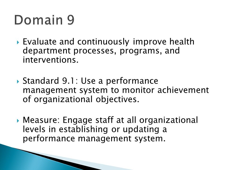 Evaluate and continuously improve health department processes, programs, and interventions.