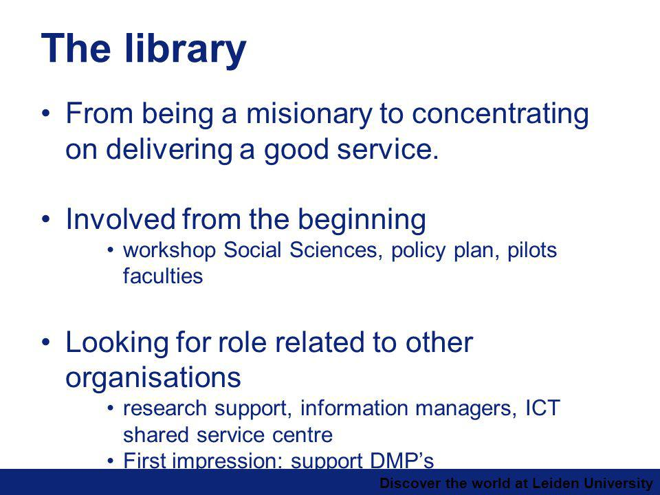 Discover the world at Leiden University The library From being a misionary to concentrating on delivering a good service.