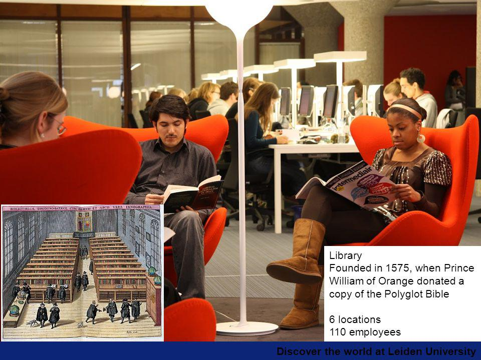 Discover the world at Leiden University Library Founded in 1575, when Prince William of Orange donated a copy of the Polyglot Bible 6 locations 110 employees