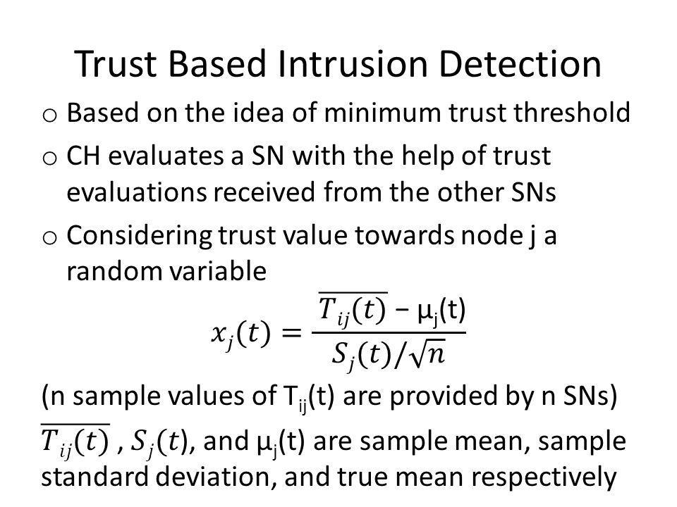 Trust Based Intrusion Detection