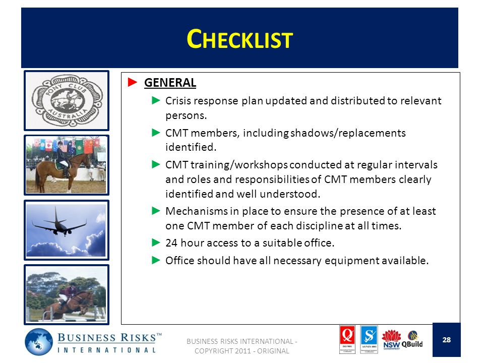 C HECKLIST GENERAL Crisis response plan updated and distributed to relevant persons.