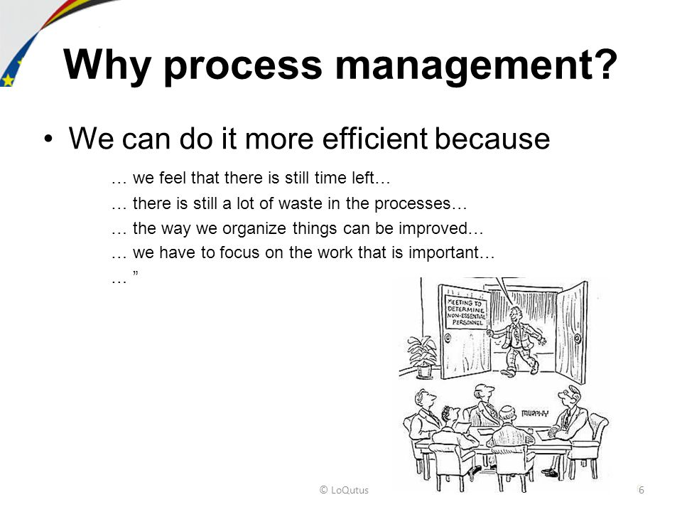 Why process management.