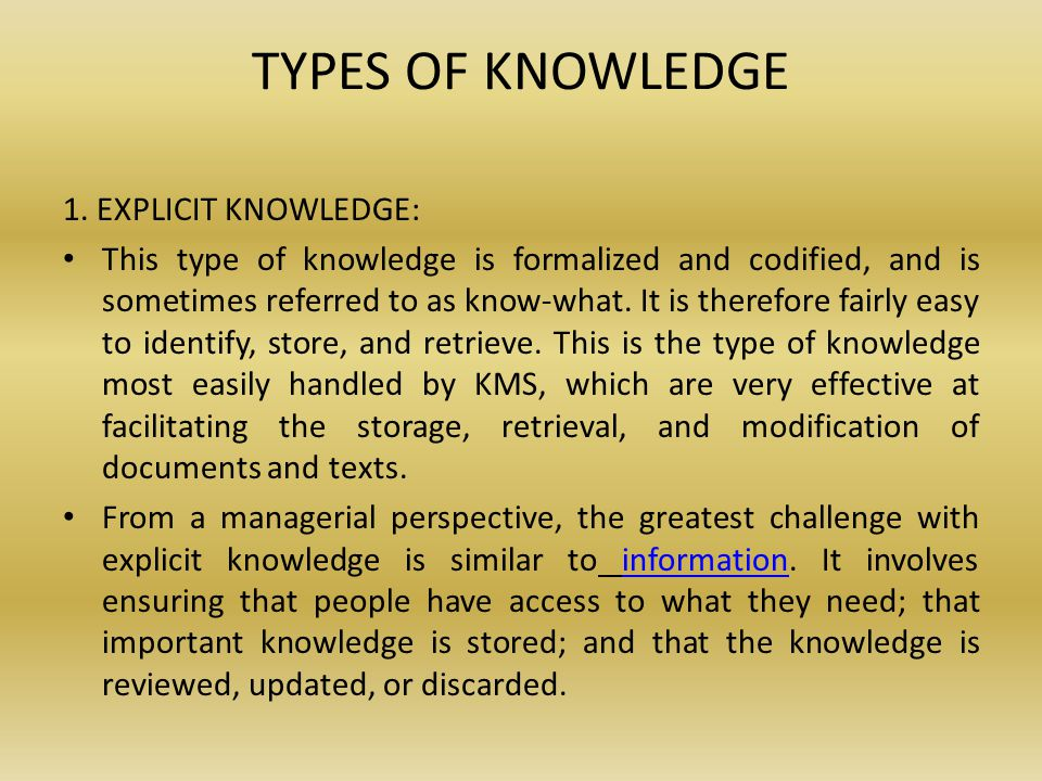 TYPES OF KNOWLEDGE 1.