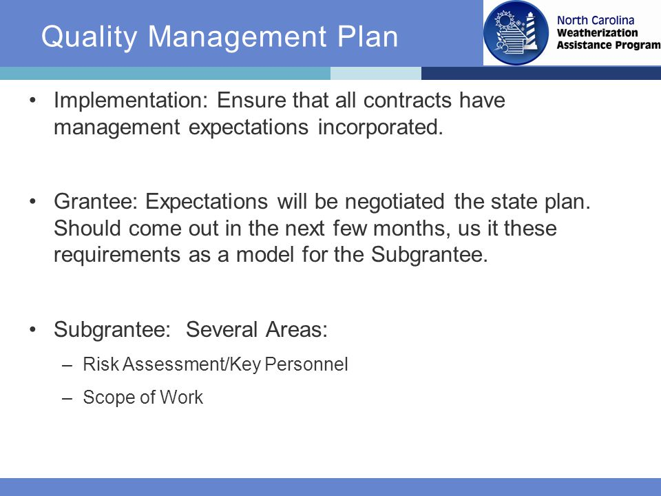 Implementation: Ensure that all contracts have management expectations incorporated.
