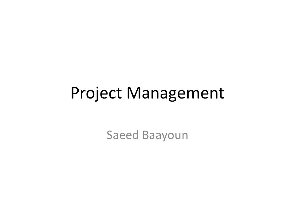 Project Management Saeed Baayoun