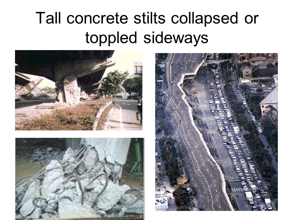 Tall concrete stilts collapsed or toppled sideways