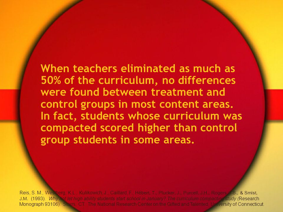 When teachers eliminated as much as 50% of the curriculum, no differences were found between treatment and control groups in most content areas.