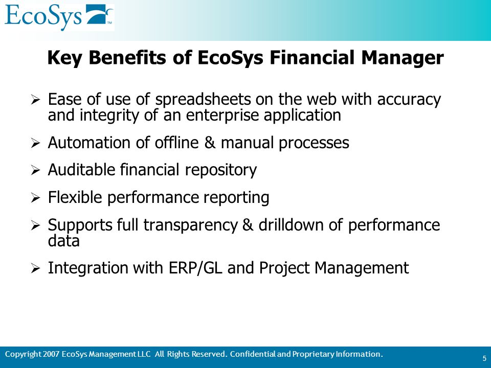 Copyright 2007 EcoSys Management LLC All Rights Reserved.