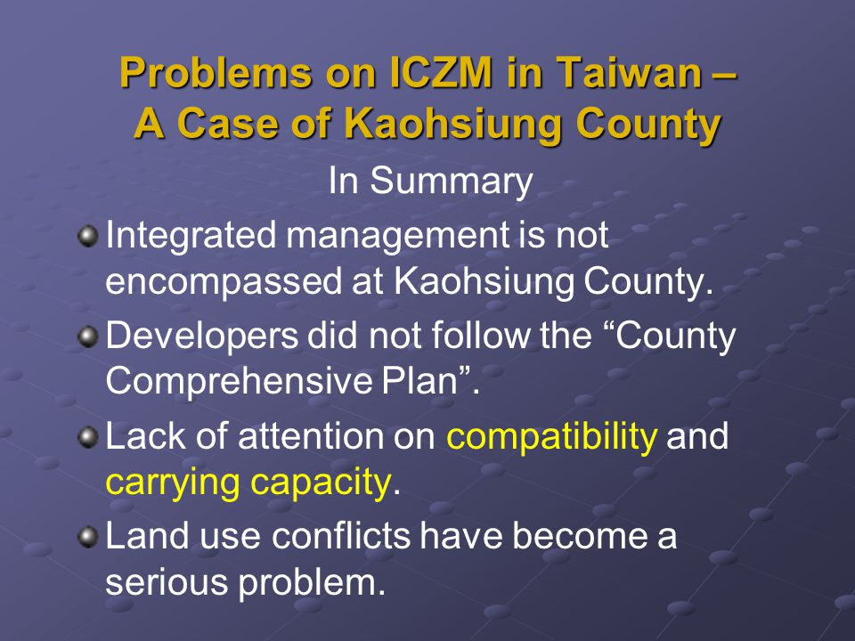 Integrated management is not encompassed at Kaohsiung County.