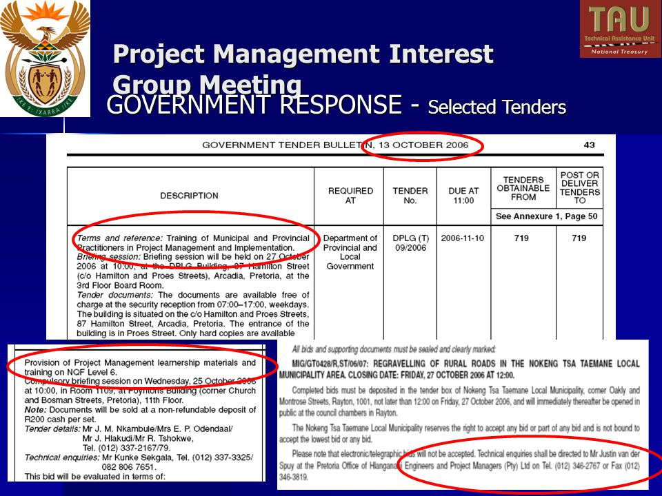 Project Management Interest Group Meeting GOVERNMENT RESPONSE - Selected Tenders