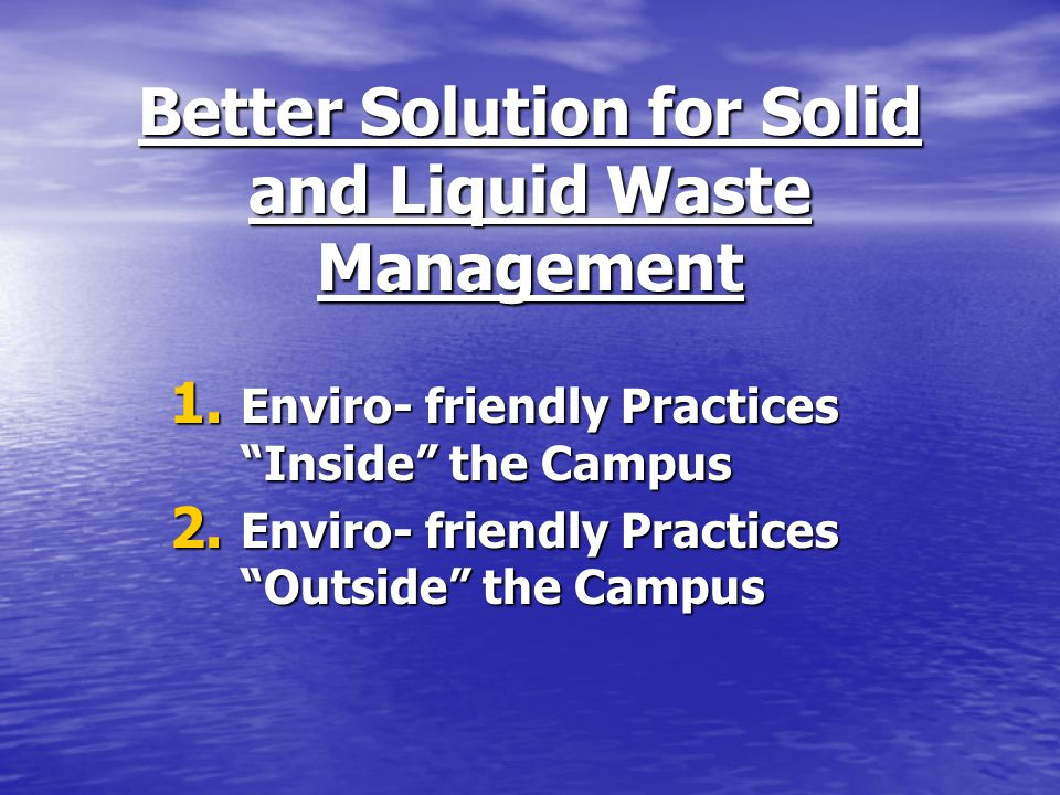 Better Solution for Solid and Liquid Waste Management 1.