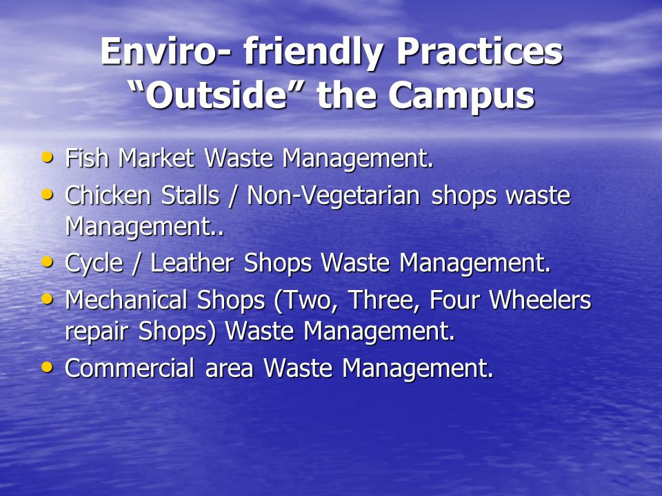 Enviro- friendly Practices Outside the Campus Fish Market Waste Management.