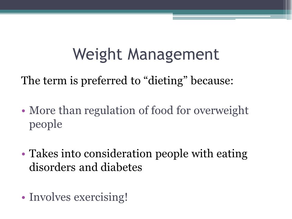 Weight Management What is it.