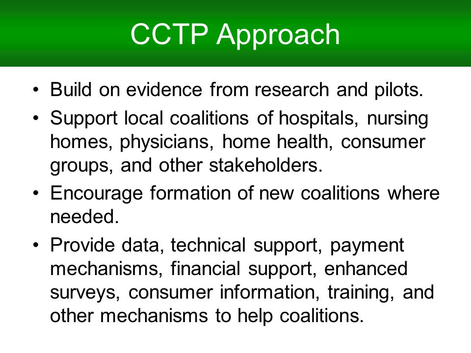 CCTP Approach Build on evidence from research and pilots.