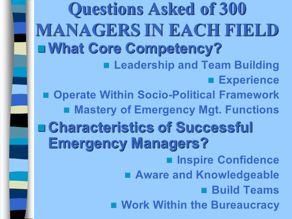 Questions Asked of 300 MANAGERS IN EACH FIELD What Core Competency.