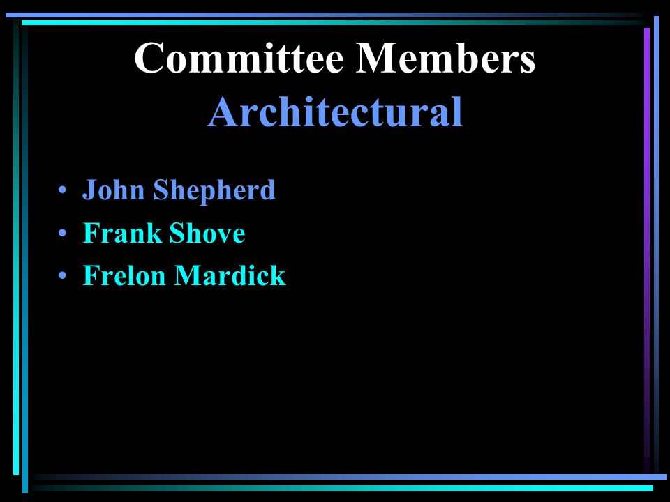 Committee Members Budget Committee Betty Jones Ken Kovacs Frank Shove Anne Brosius Jo Darnall