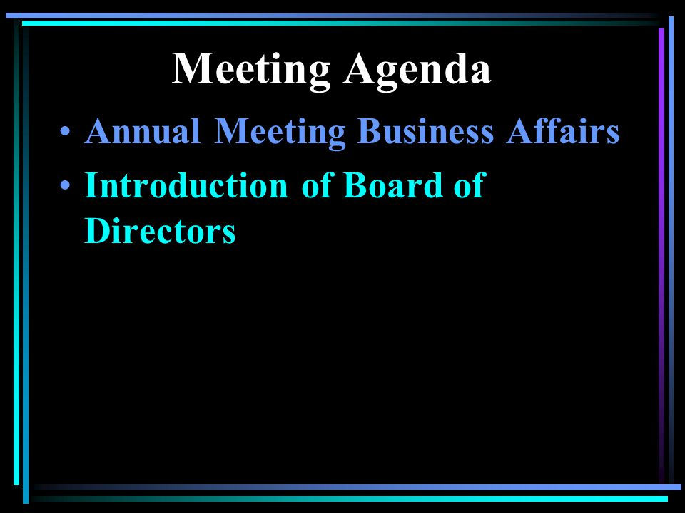 Meeting Agenda Annual Meeting Business Affairs