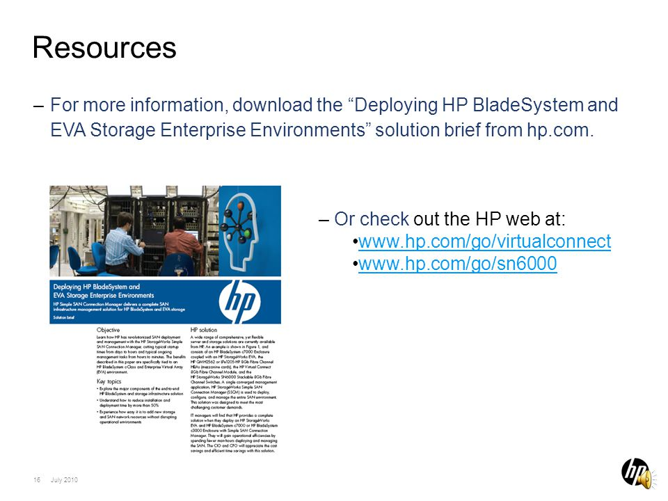 15 July 2010 Whats in it for HP Customers.