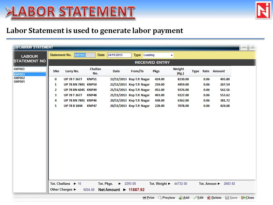 Labor Statement is used to generate labor payment