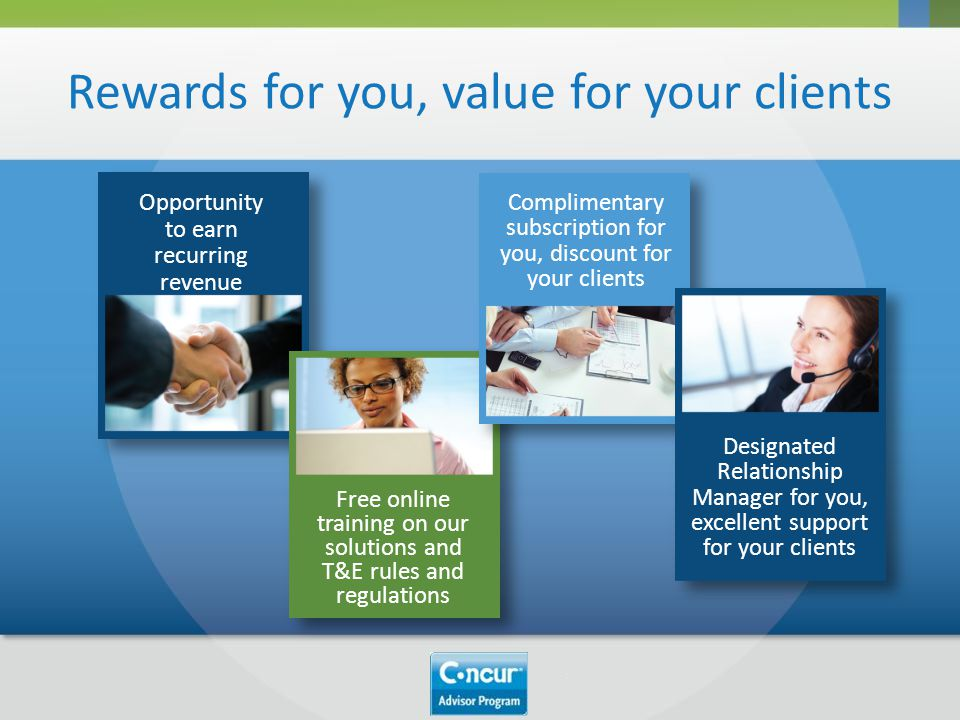 Rewards for you, value for your clients