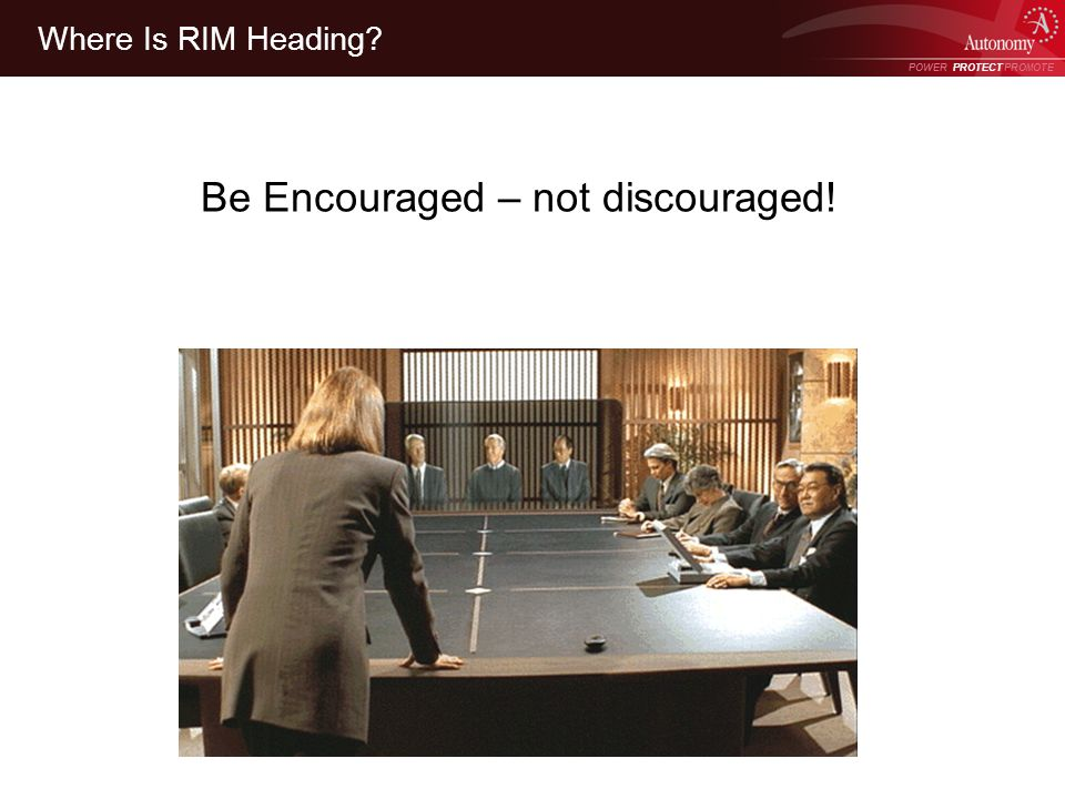 POWER PROTECT PROMOTE Power Protect Promote Where Is RIM Heading Be Encouraged – not discouraged!
